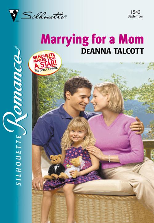 Deanna Talcott Marrying For A Mom цена