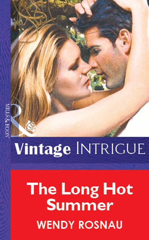 Wendy Rosnau The Long Hot Summer