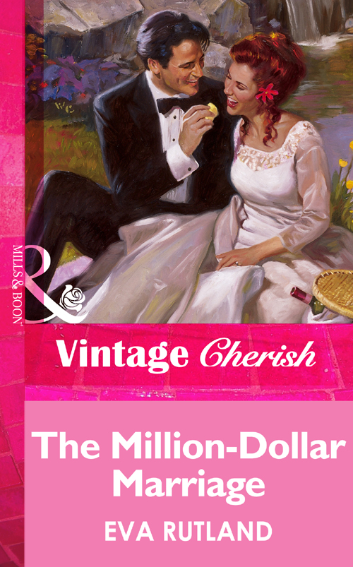 Eva Rutland The Million-Dollar Marriage jessica bird a man in a million