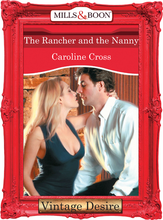 Caroline Cross The Rancher And The Nanny caroline cross the rancher and the nanny