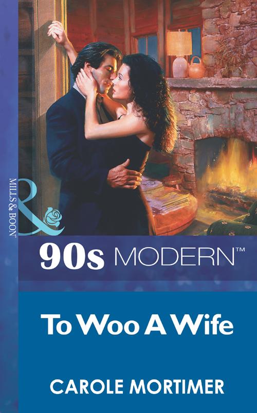 Carole Mortimer To Woo A Wife цена и фото