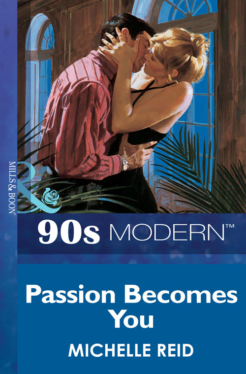 Michelle Reid Passion Becomes You max klim love passion and family in