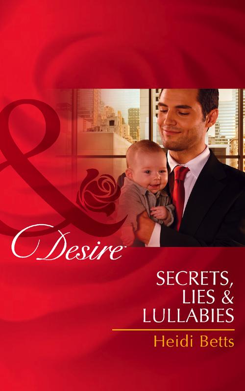 цена на Heidi Betts Secrets, Lies & Lullabies