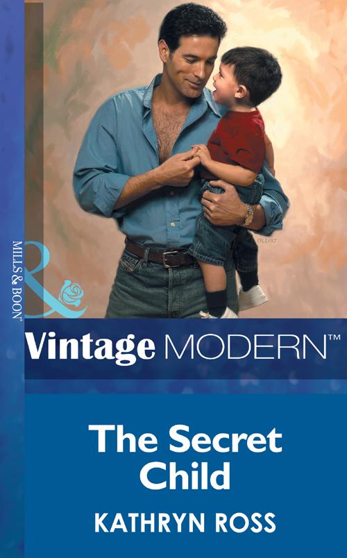 Kathryn Ross The Secret Child carole mortimer keeping luke s secret