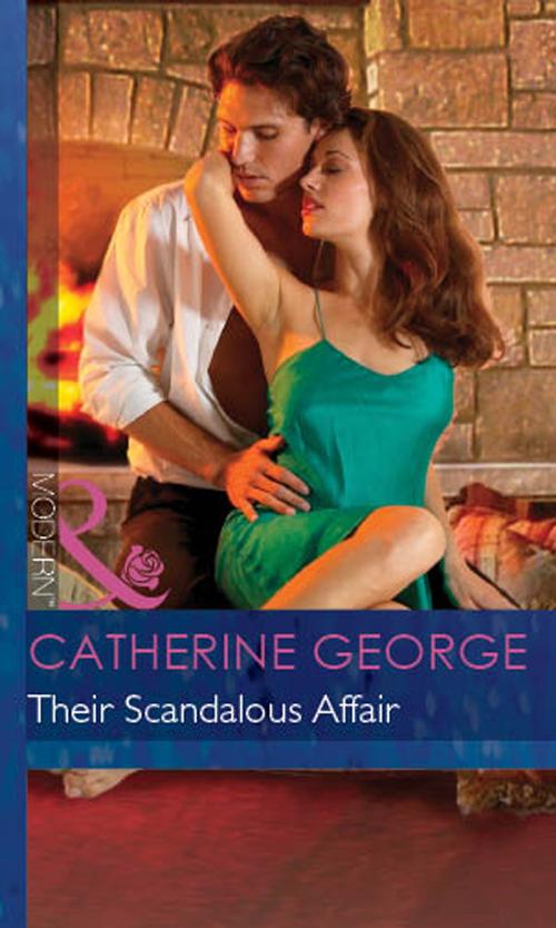 CATHERINE GEORGE Their Scandalous Affair catherine george no more secrets