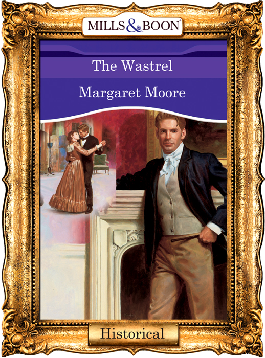 Margaret Moore The Wastrel