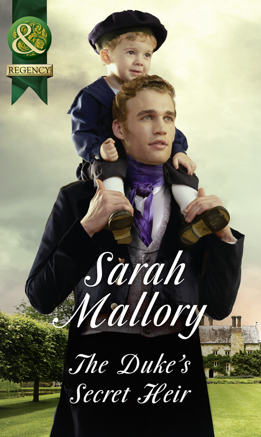 Sarah Mallory The Duke's Secret Heir ellen porath steel and stone
