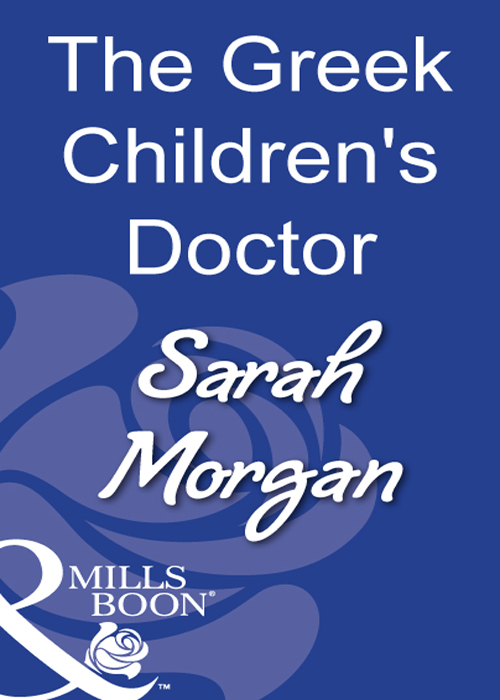 Sarah Morgan The Greek Children's Doctor libby in the middle