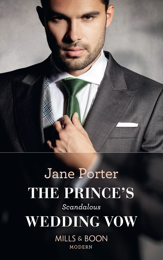 Jane Porter The Prince's Scandalous Wedding Vow sally carleen the prince s heir
