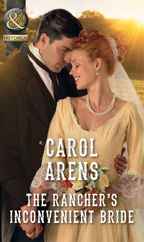 Carol Arens The Rancher's Inconvenient Bride carol arens renegade most wanted