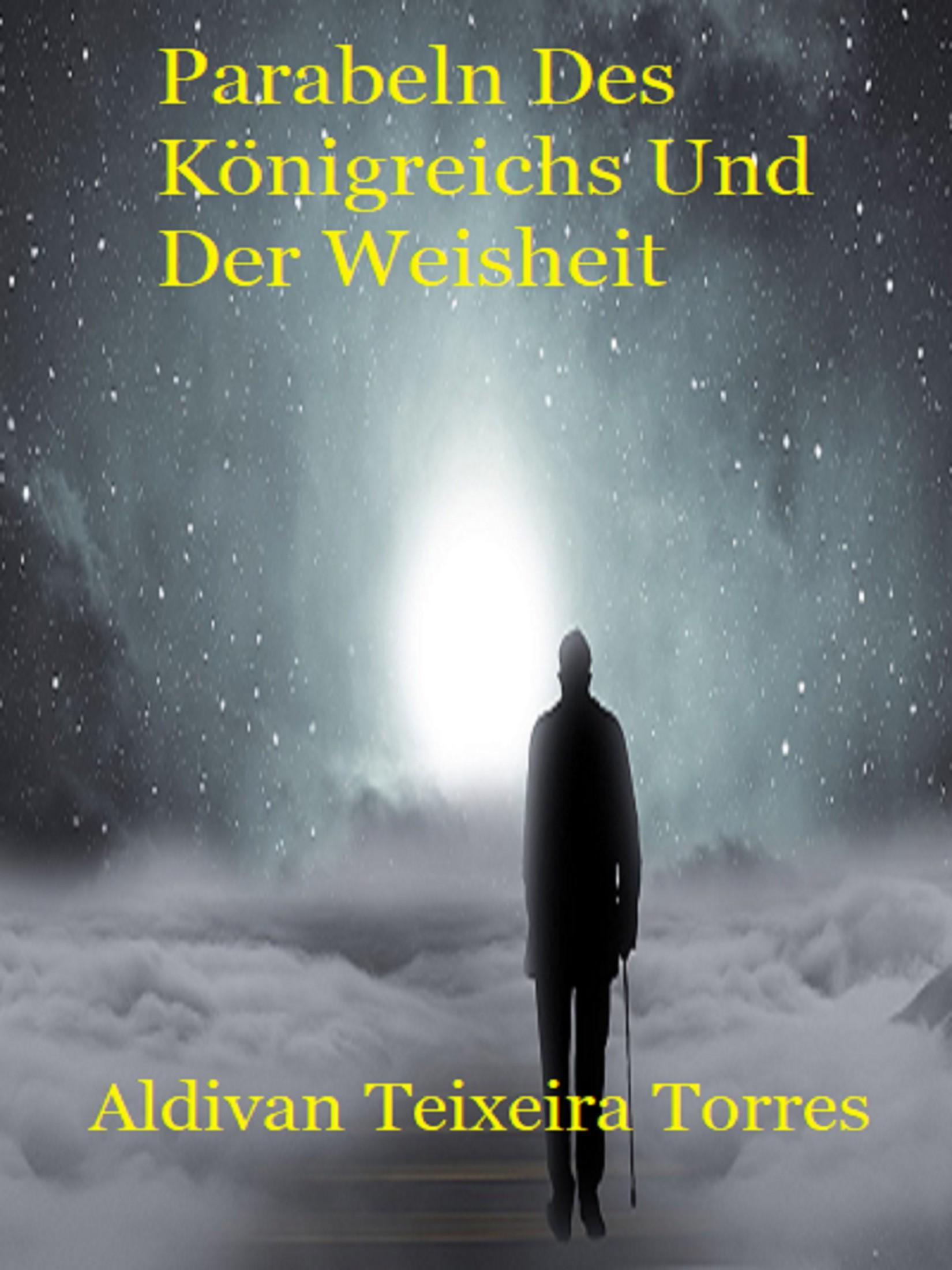 цены Aldivan Teixeira Torres Parabeln Des Königreichs Und Der Weisheit