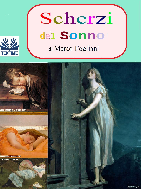 цена Marco Fogliani Scherzi Del Sonno