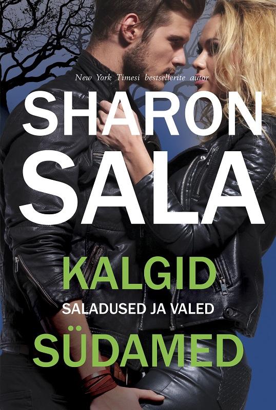 цена Sharon Sala Kalgid südamed. Teine raamat онлайн в 2017 году