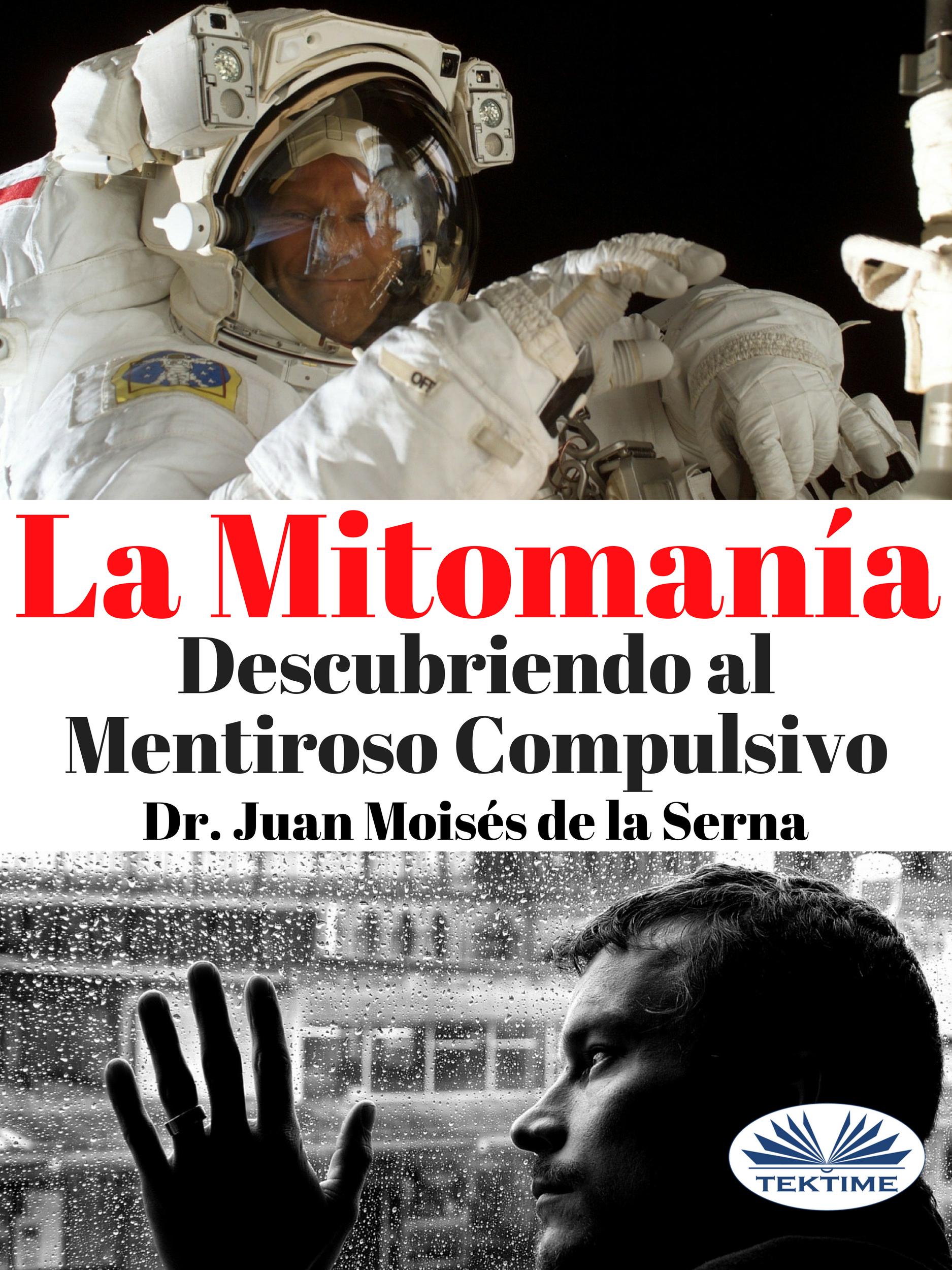 Juan Moisés De La Serna La Mitomanía dr juan moisés de la serna versos infantiles