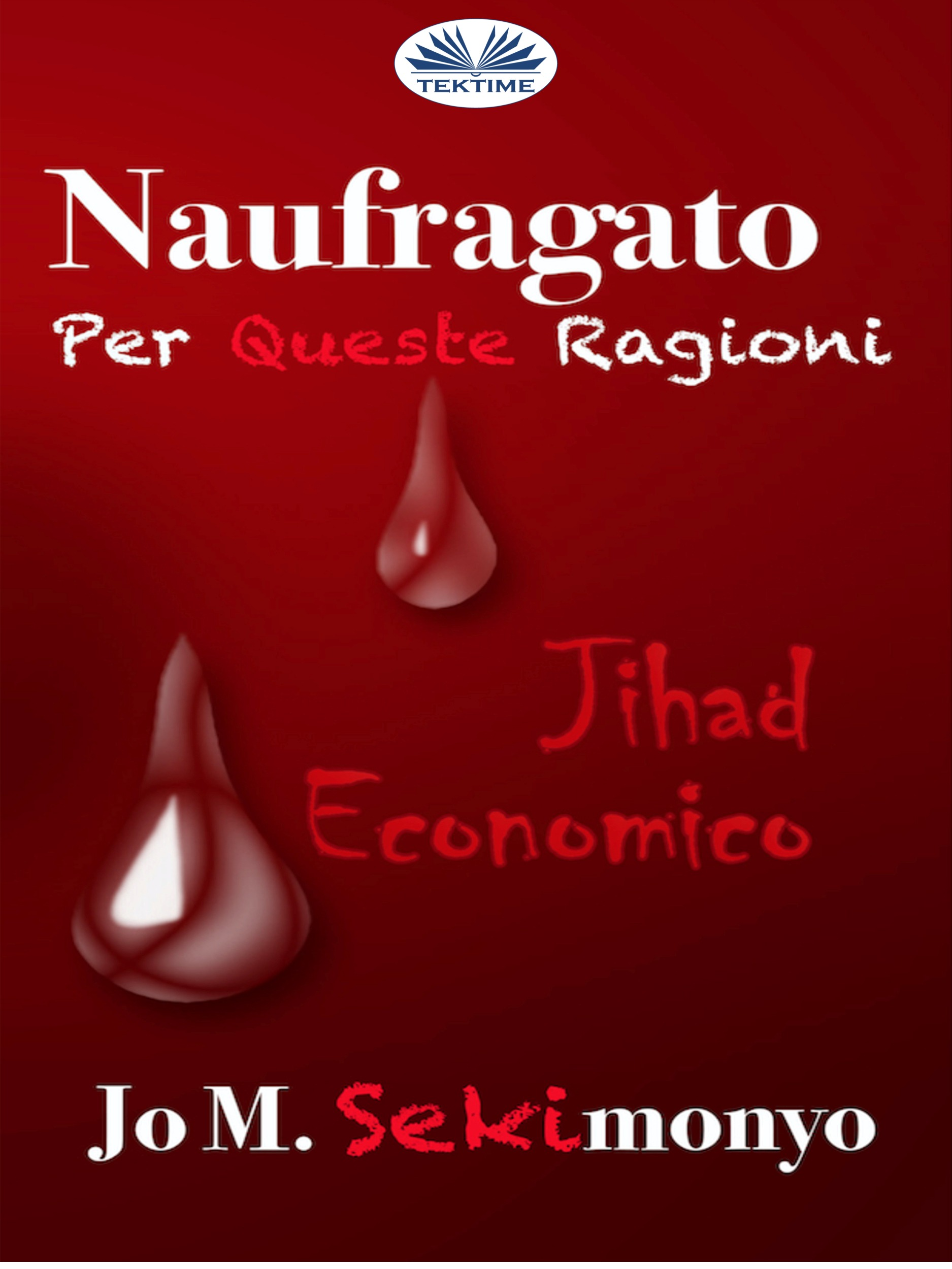 Обложка книги Naufragato: Per Queste Ragioni