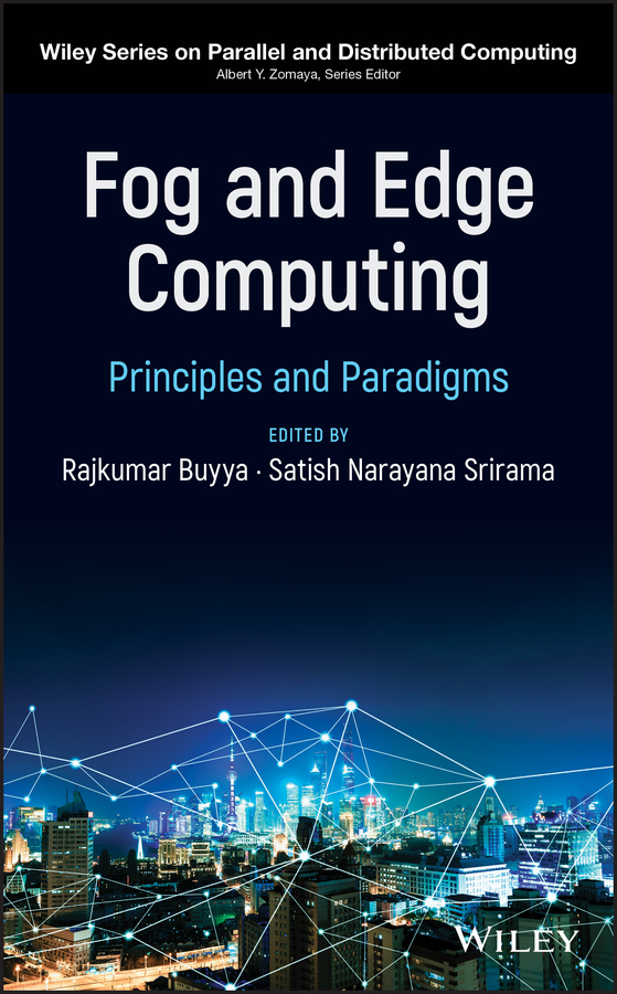 Rajkumar Buyya Fog and Edge Computing. Principles and Paradigms j redmerski a the edge of never the edge of always 2 book collection