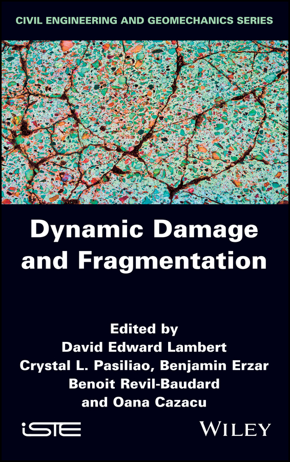 Oana Cazacu Dynamic Damage and Fragmentation oana cazacu dynamic damage and fragmentation