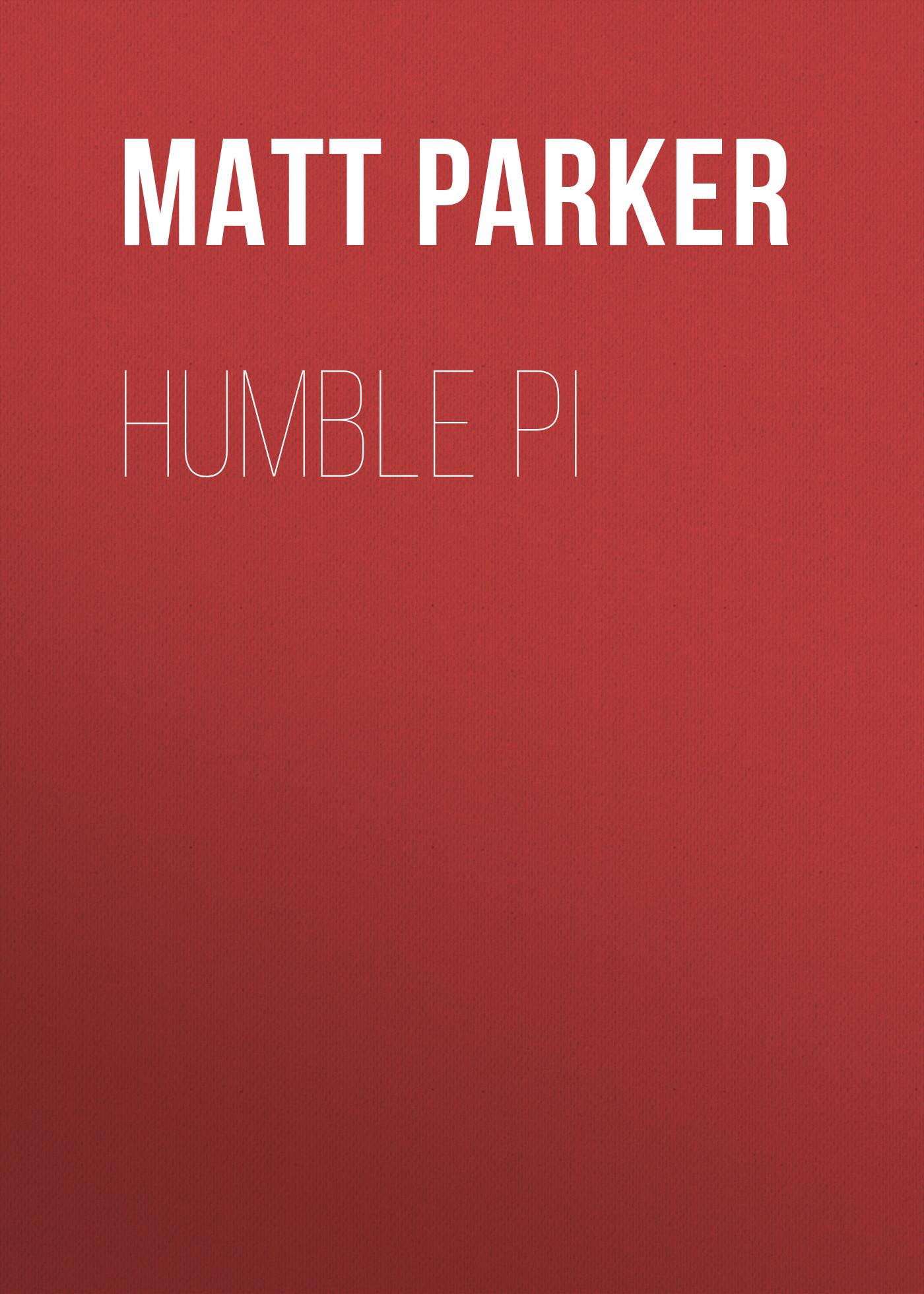 Matt Parker / Humble Pi
