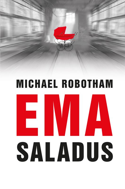 цена Michael Robotham Ema saladus онлайн в 2017 году