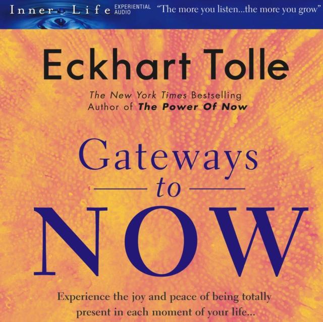 Экхарт Толле Gateways to Now экхарт толле the power of now тишина говорит