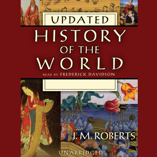 J. M. Roberts History of the World (Updated) j v roberts postlude in f major