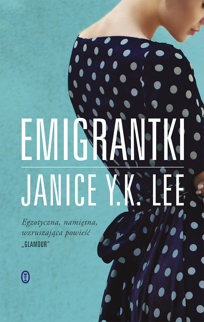 Janice Y. K. Lee Emigrantki кеды k y b