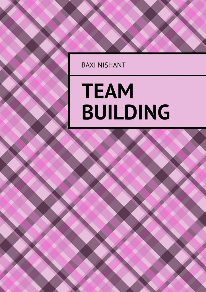 цена на Baxi Nishant Team Building