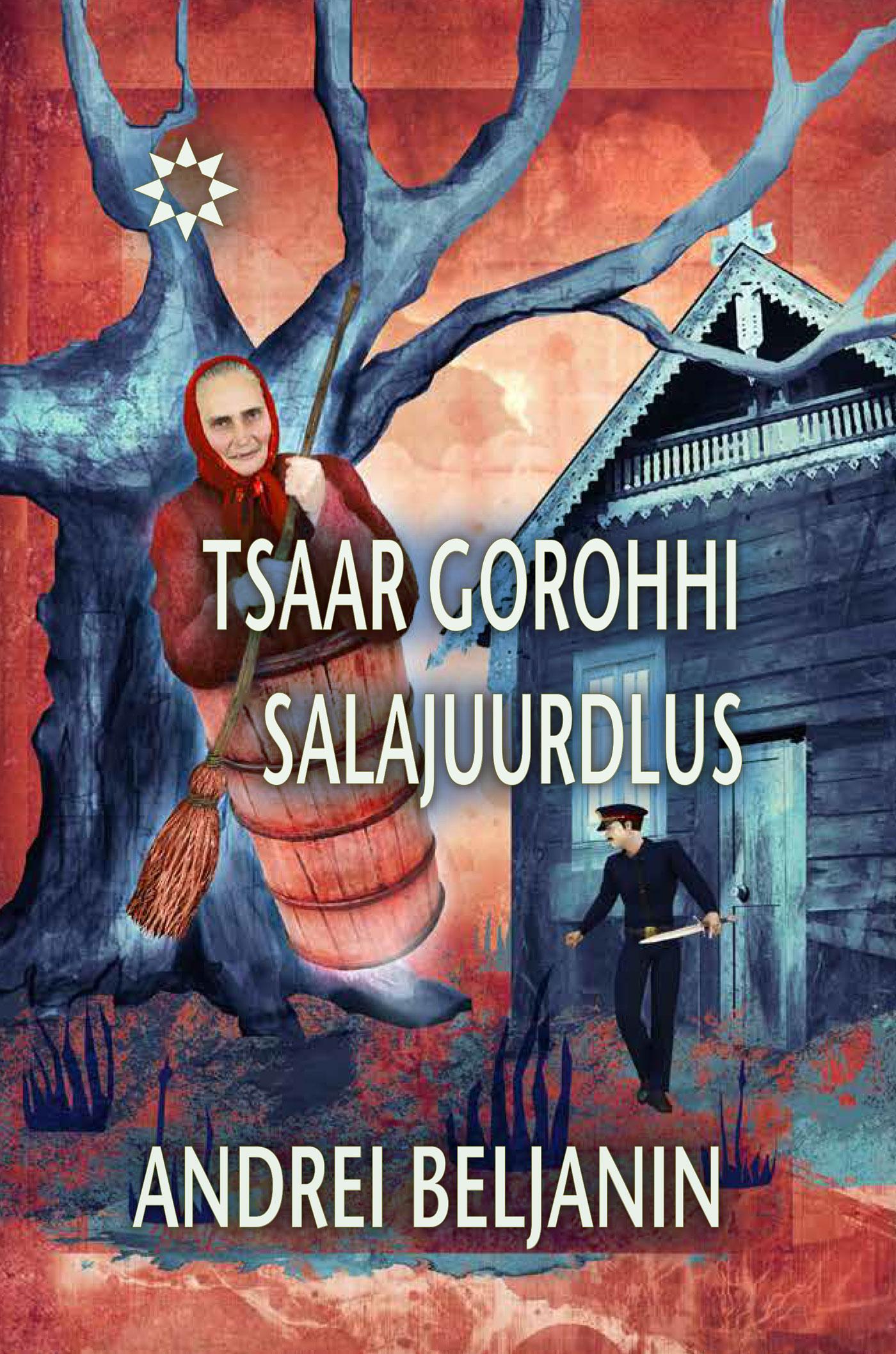 Andrei Beljanin Tsaar Gorohhi salajuurdlus. Sari Sündmuste horisont andrei ivanov bizarre