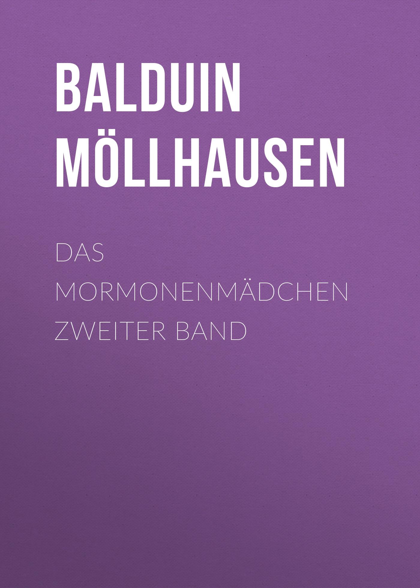 Balduin Möllhausen Das Mormonenmädchen Zweiter Band