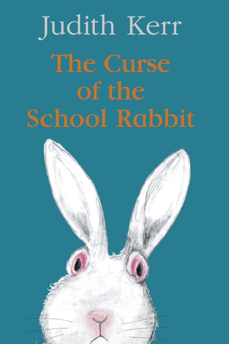 Judith Kerr The Curse of the School Rabbit cd the who tommy remastered