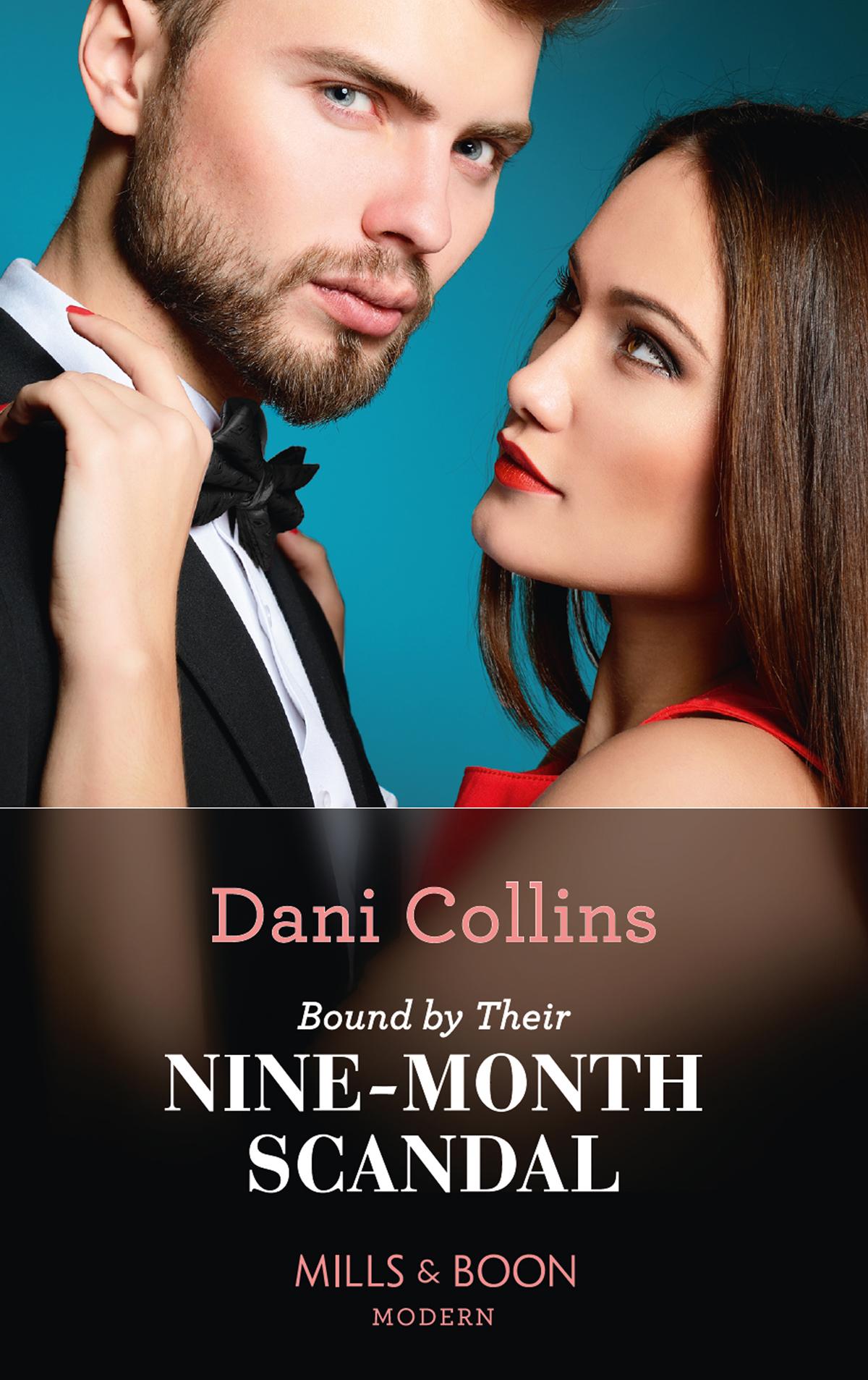 цена на Dani Collins Bound By Their Nine-Month Scandal