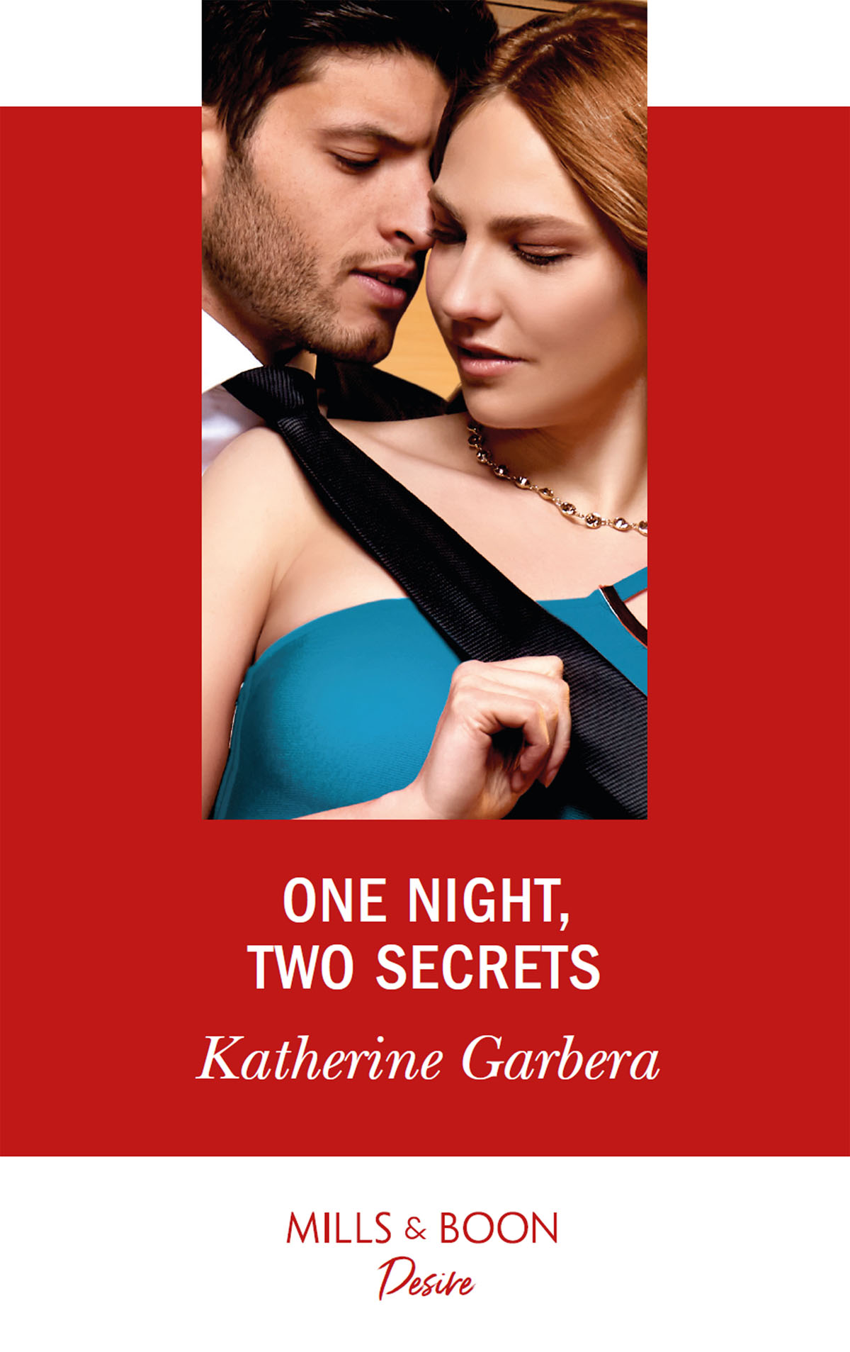 Katherine Garbera One Night, Two Secrets all that she can see