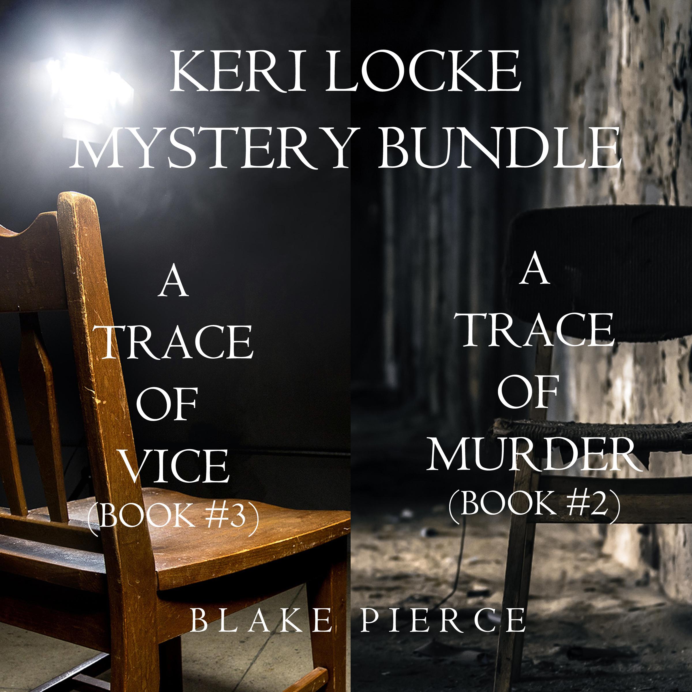 Блейк Пирс Keri Locke Mystery Bundle: A Trace of Murder блейк пирс a trace of death