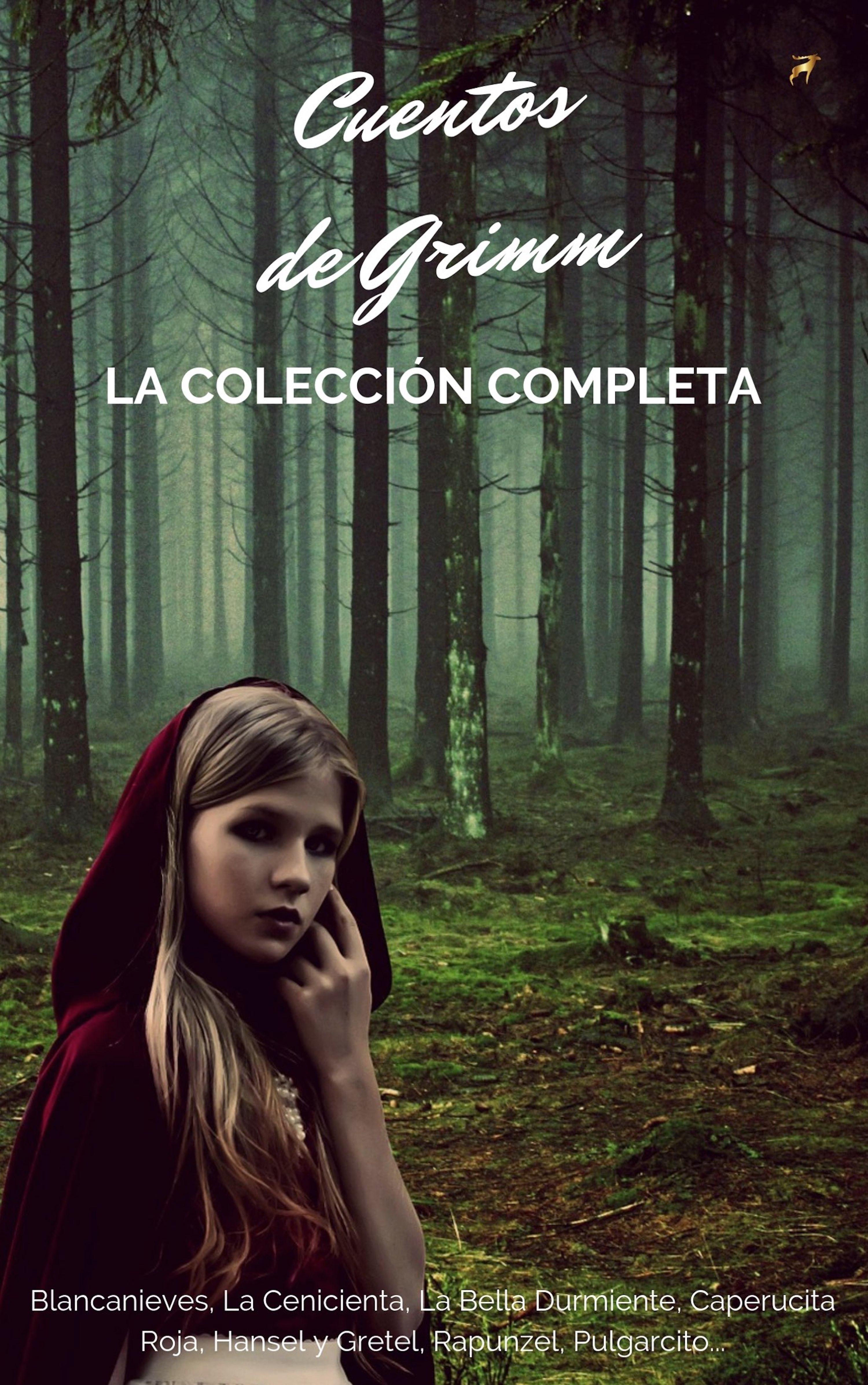 Jacob Grimm Cuentos De Los Hermanos Grimm (Colección Completa)