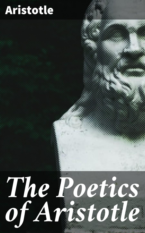 Aristotle The Poetics of Aristotle greek science after aristotle
