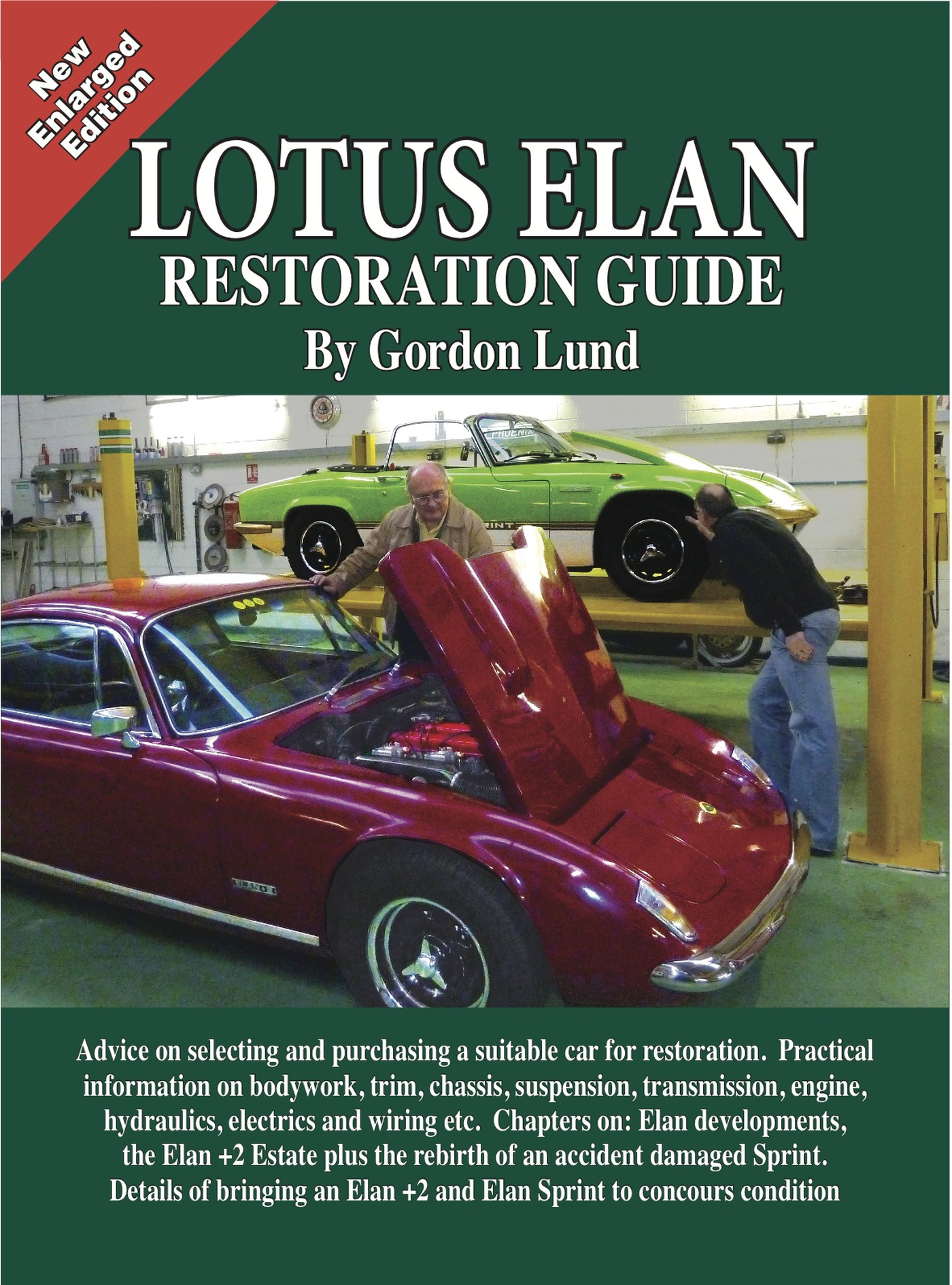 Gordon Lund Lotus Elan - A Restoration Guide цена 2017