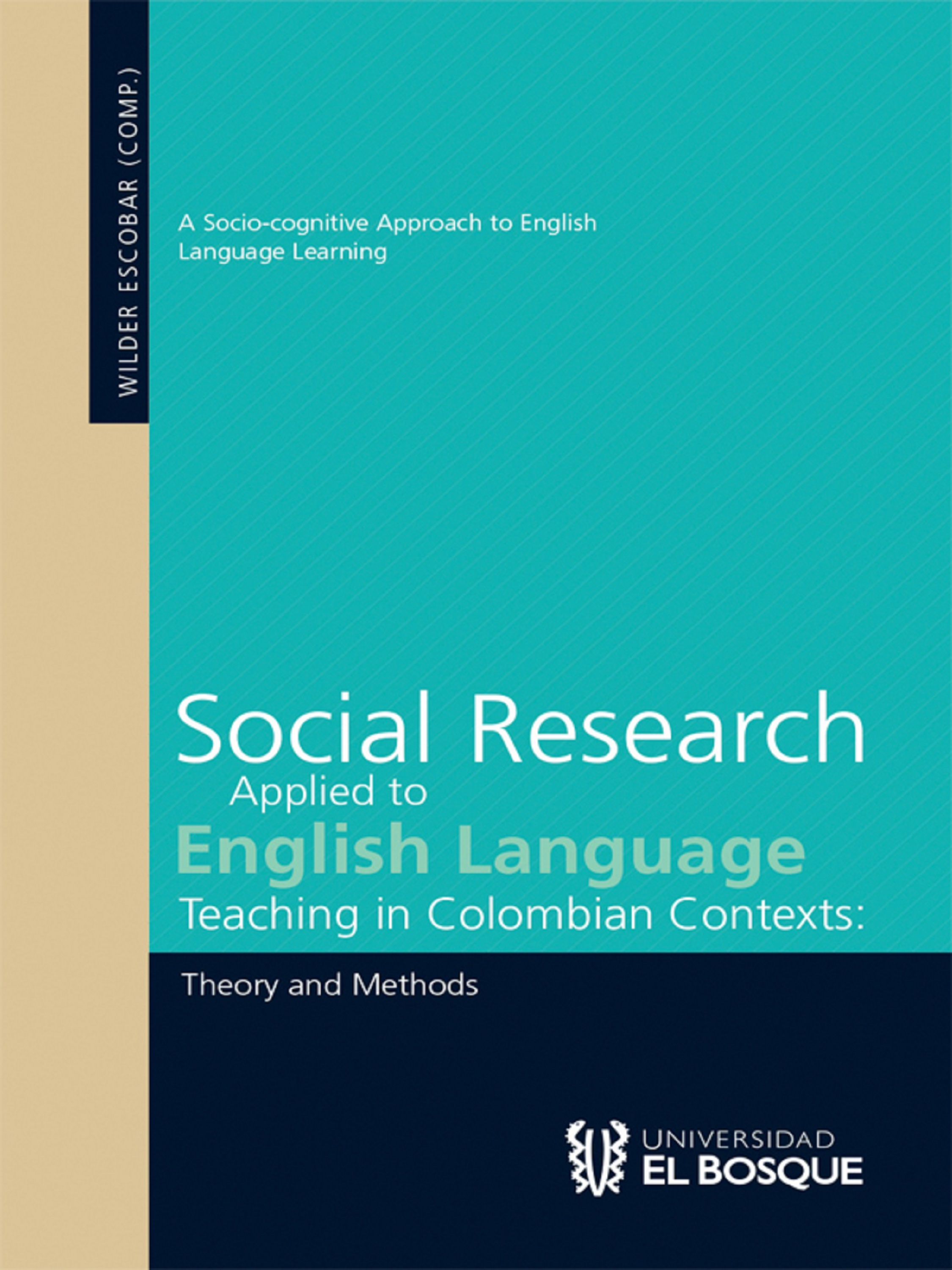 Отсутствует Social Research Applied to English Language Teaching in Colombian Contexts отсутствует e mailing in english