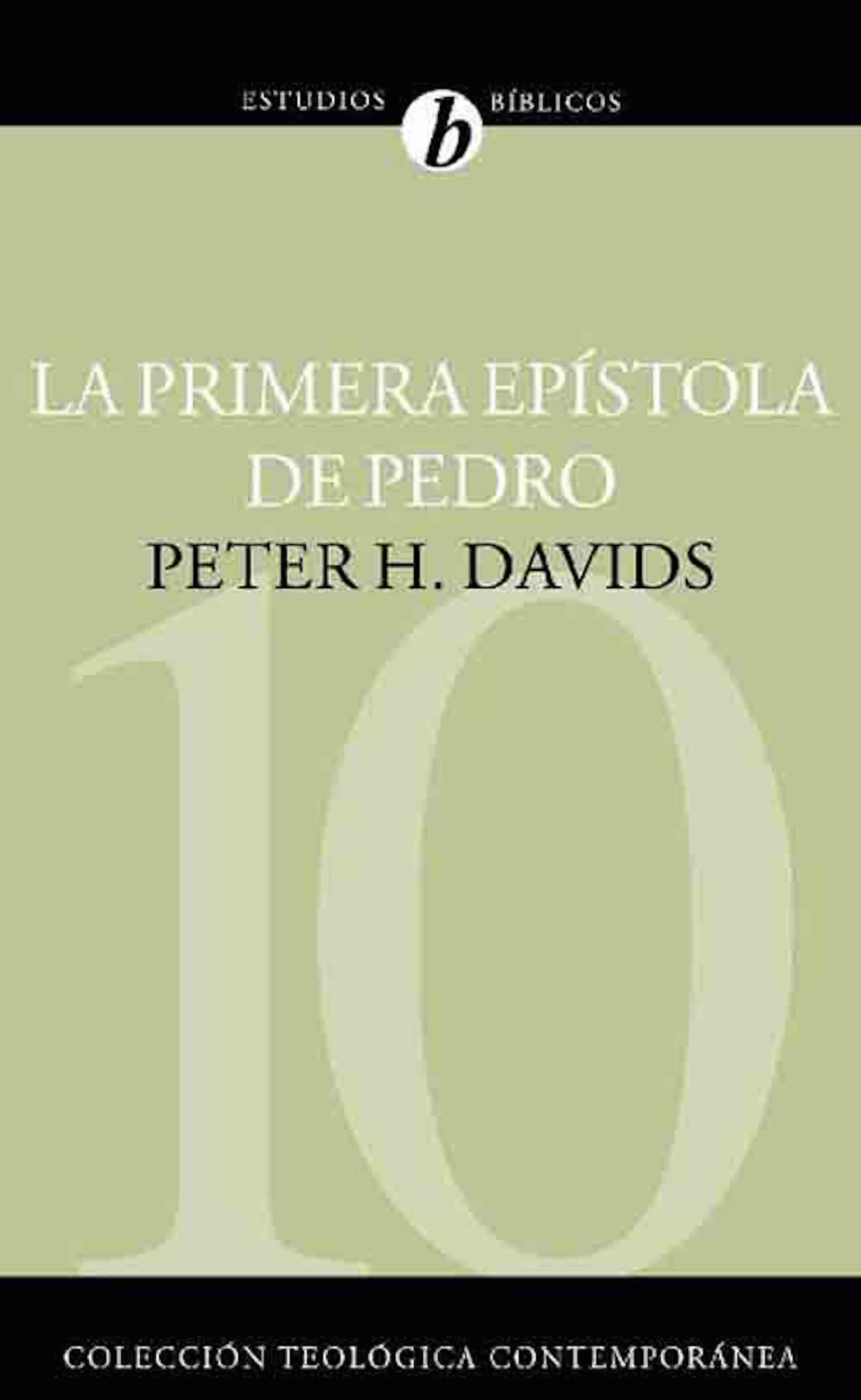 Peter H. Davids La Primera Epístola de Pedro