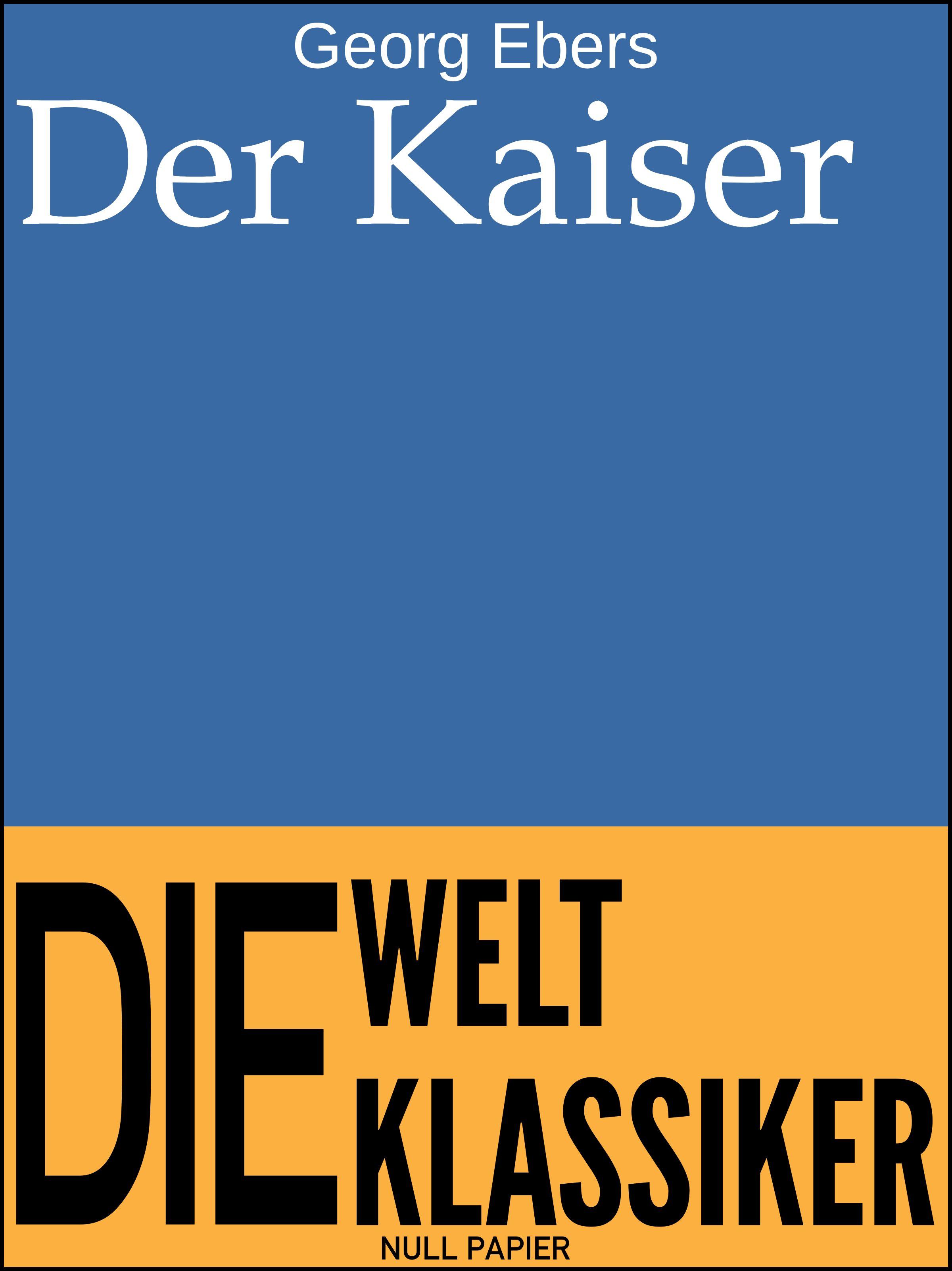 Georg Ebers Der Kaiser