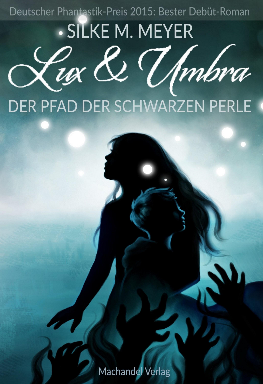 Silke M. Meyer Lux und Umbra 1