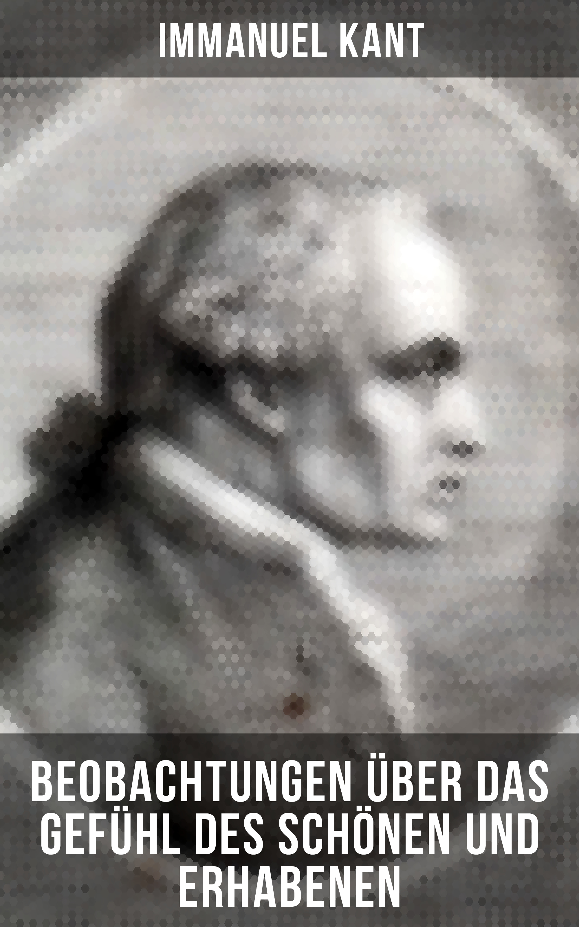 Immanuel Kant Immanuel Kant: Beobachtungen über das Gefühl des Schönen und Erhabenen immanuel kant was heißt sich im denken orientieren