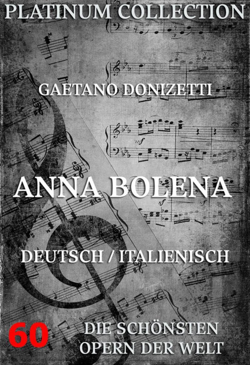 Felice Romani Anna Bolena felice