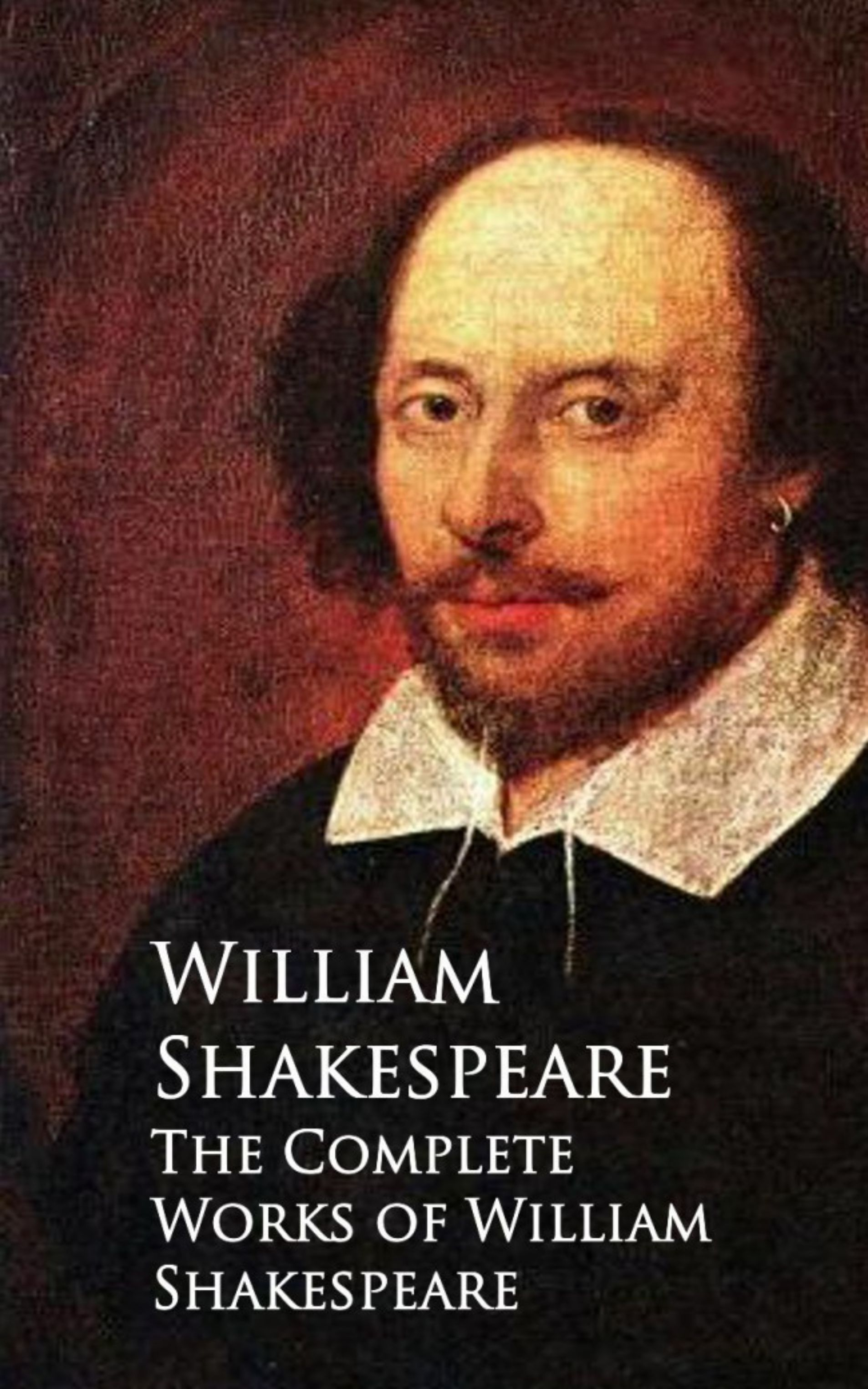 Уильям Шекспир The Complete Works of William Shakespeare the new oxford shakespeare modern critical edition the complete works
