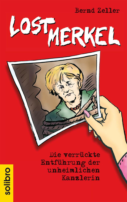 цена на Bernd Zeller Lost Merkel