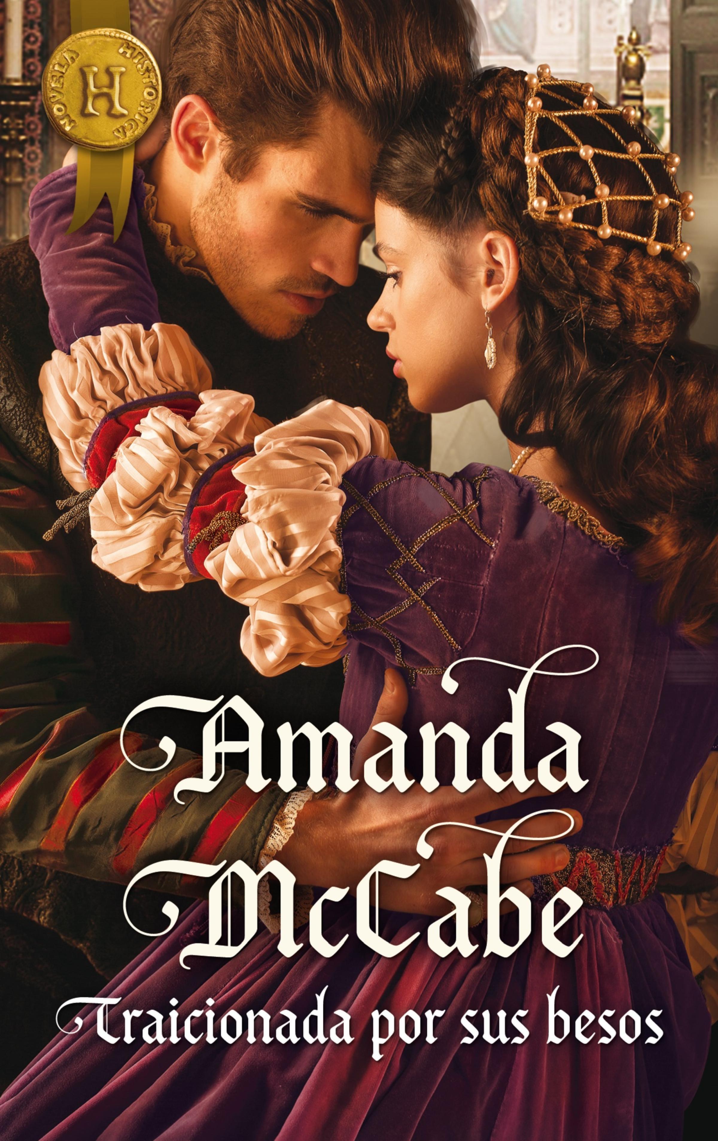 Amanda McCabe Traicionada por sus besos amanda mccabe betrayed by his kiss page 4 page 7