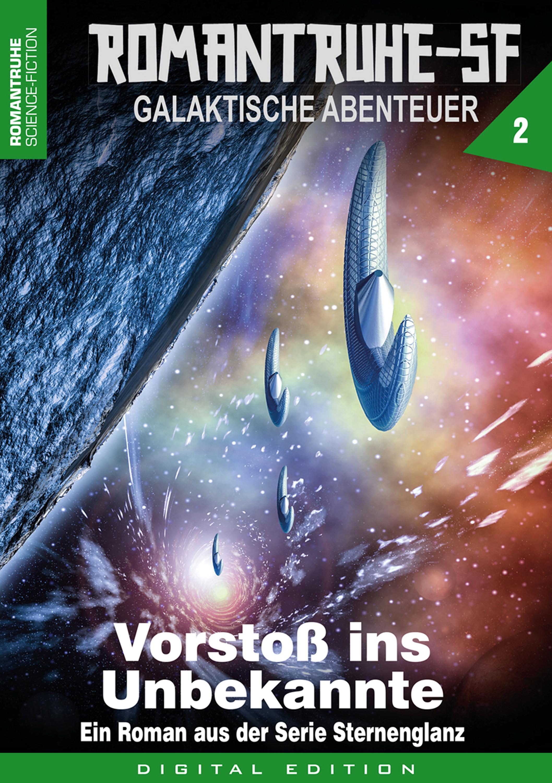 Arthur E. Black ROMANTRUHE-SF - Galaktische Abenteuer 2