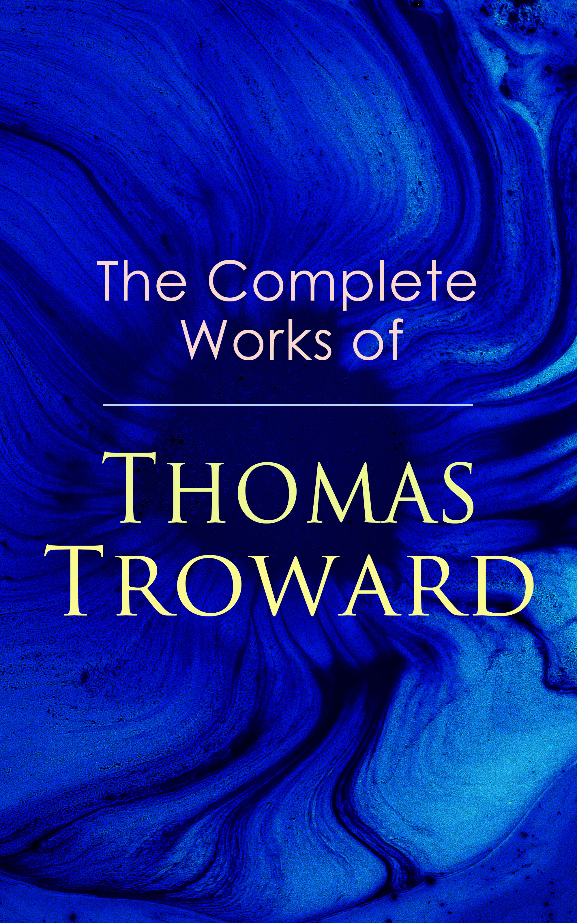 Thomas Troward The Complete Works of Thomas Troward thomas barbara thomas amanda complete first workbook without answers cd