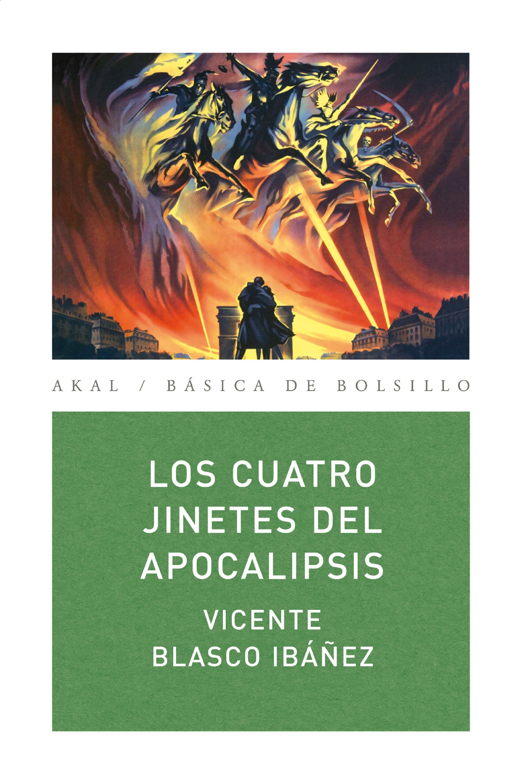 Vicente Blasco Ibáñez Los cuatro jinetes del apocalipsis