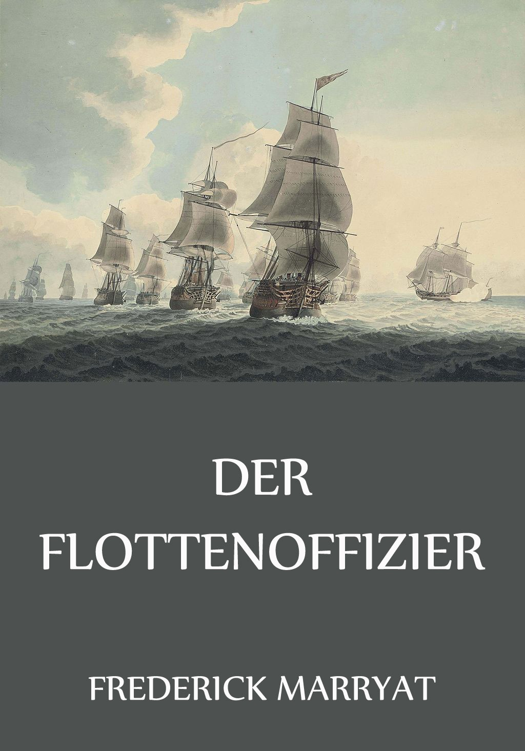 Frederick Marryat Der Flottenoffizier