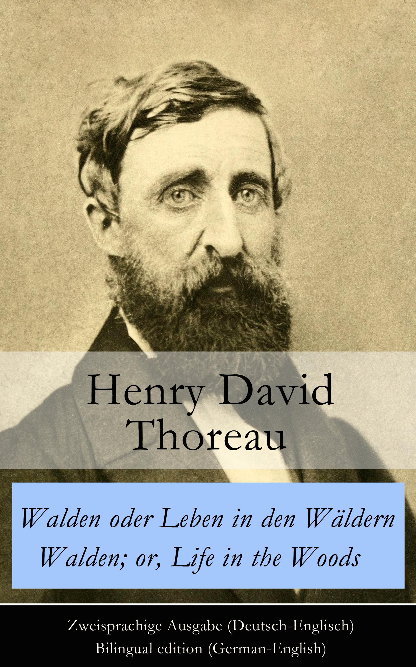 цена на Генри Дэвид Торо Walden oder Leben in den Wäldern / Walden; or, Life in the Woods - Zweisprachige Ausgabe (Deutsch-Englisch) / Bilingual edition (German-English)